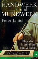 Peter Janich: Handwerk und Mundwerk