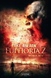 EUPHORIA Z - Zombie-Thriller
