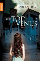 Der Tod der Venus - Roman