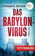 Stephan M. Rother: Das Babylon-Virus ★★★★