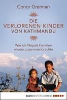 Conor Grennan: Die verlorenen Kinder von Kathmandu ★★★★★
