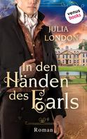 Julia London: In den Händen des Earls: Regency Kisses - Band 3 ★★★★
