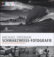 Schwarzweiß-Fotografie - Die zeitlose Kunst des Monochromen