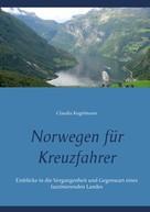 Claudia Kugelmann: Norwegen für Kreuzfahrer
