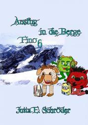 Fino 6 - Ausflug in die Berge