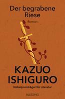 Kazuo Ishiguro: Der begrabene Riese ★★★★
