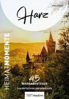 Anke Fietzek: Harz – HeimatMomente