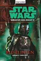 Karen Traviss: Star Wars. Wächter der Macht 2. Blutlinien ★★★★★