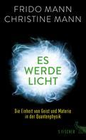 Prof. Dr. Frido Mann: Es werde Licht ★★★★