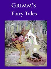 Grimm's Fairy Tales - ILLUSTRATED IN COLOR