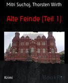 Mitri Suchoj: Alte Feinde (Teil 1)