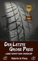 Valerie le Fiery: Der letzte Große Preis ★★★★★