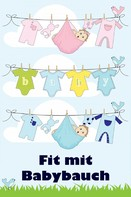Jill Jacobsen: Fit mit Babybauch