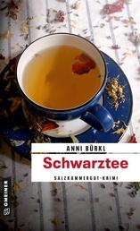Schwarztee - Kriminalroman