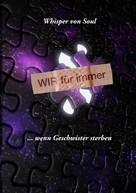 Whisper von Soul: Wir für immer ★★★★★