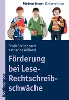Erwin Breitenbach: Förderung bei Lese-Rechtschreibschwäche ★