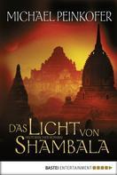 Michael Peinkofer: Das Licht von Shambala ★★★★