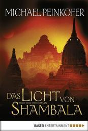 Das Licht von Shambala - Roman
