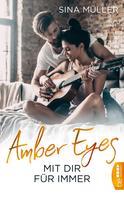 Sina Müller: Amber Eyes - Mit dir für immer ★★★★