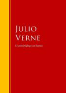 Jules Verne: El archipielago en llamas