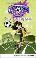 Peter Großmann: Fortuna Girls - Das Spiel beginnt! ★★★★