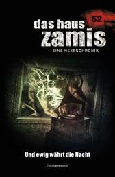 Das Haus Zamis 52 - Und ewig währt die Nacht