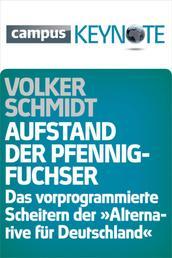 Aufstand der Pfennigfuchser - Das vorprogrammierte Scheitern der Alternative für Deutschland