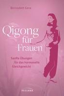 Bernadett Gera: Qigong für Frauen