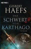 Gisbert Haefs: Das Schwert von Karthago ★★★★★