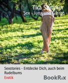 Ilka Sommer: Sex - Jung und Gierig ★★★