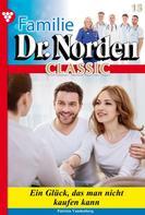 Patricia Vandenberg: Familie Dr. Norden Classic 15 – Arztroman
