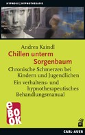 Andrea Kaindl: Chillen unterm Sorgenbaum