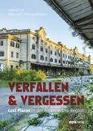 Georg Lux: Verfallen & Vergessen