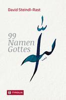 David Steindl-Rast: 99 Namen Gottes