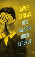 Javier Cercas: Der falsche Überlebende