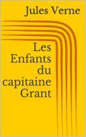 Jules Verne: Les Enfants du capitaine Grant