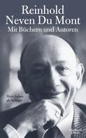 Reinhold Neven Du Mont: Mit Büchern und Autoren ★★★