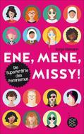 Sonja Eismann: Ene, mene, Missy. Die Superkräfte des Feminismus ★★★★★