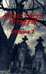 Gothic Tales Vol. 7