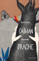 Roman Israel: Caiman und Drache ★★★★