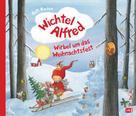 Outi Kaden: Wichtel Alfred - Wirbel um das Weihnachtsfest