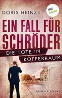 Doris Heinze: Ein Fall für Schröder: Die Tote im Kofferraum ★★★★