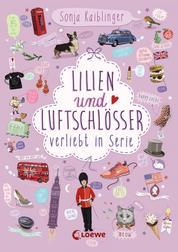 Lilien und Luftschlösser - Verliebt in Serie, Folge 2