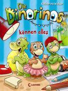 Katharina Wieker: Die Dinorinos können alles (Band 1) ★★★★★