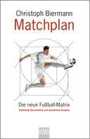 Christoph Biermann: Matchplan ★★★★★