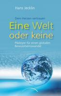 Hans Jecklin: Eine Welt oder keine