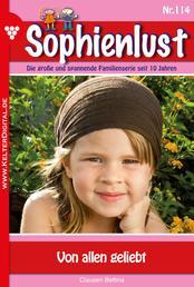 Sophienlust 114 – Familienroman - Von allen geliebt