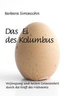 Barbara Simonsohn: Das Ei des Kolumbus