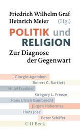 Politik und Religion - Zur Diagnose der Gegenwart