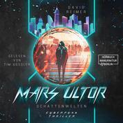 Schattenwelten - Mars Ultor, Band 1 (ungekürzt)